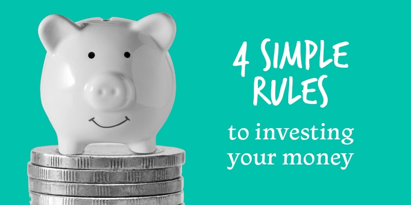 4 rules to investing you money